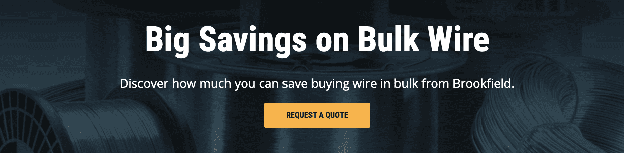 Big Savings on Bulk Wire   Request a Quote